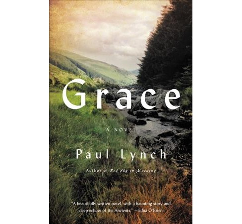 Grace : A Novel -  by Paul Lynch (Hardcover) - image 1 of 1