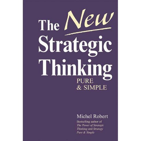 The New Strategic Thinking - by  Michel Robert (Hardcover) - image 1 of 1