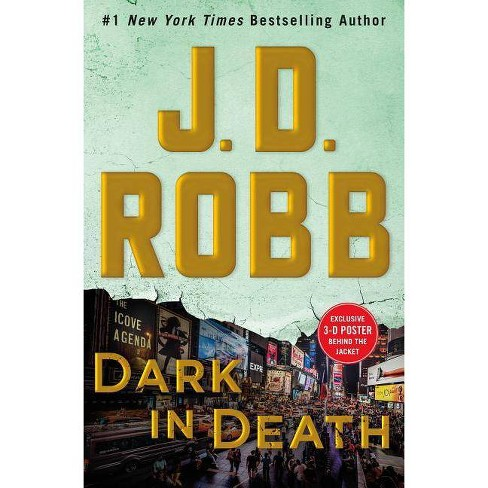 Dark in Death : An Eve Dallas Novel (Hardcover) (J. D. Robb) - image 1 of 1