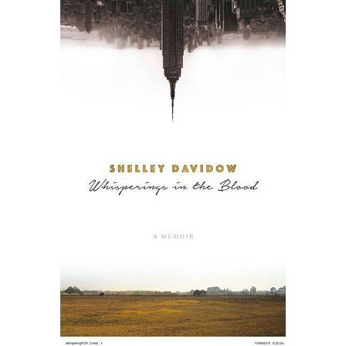 Whisperings in the Blood - by  Shelley Davidow (Paperback) - image 1 of 1