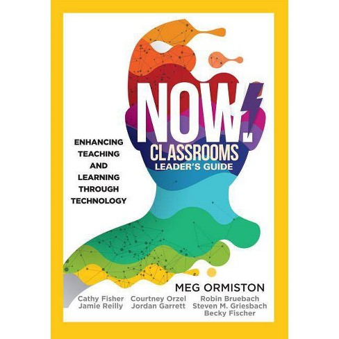 Now Classrooms Leader's Guide - (Now!) by  Meghan J Ormiston (Paperback) - image 1 of 1