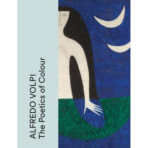 Alfredo Volpi: The Poetics of Colour - (Hardcover) - image 1 of 1