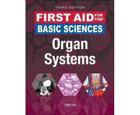 First Aid for the Basic Sciences : Organ Systems (Paperback) (Tao Le) - image 1 of 1