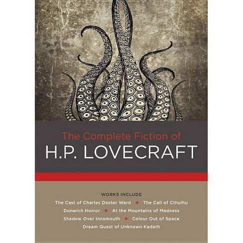 The Complete Fiction of H. P. Lovecraft - (Chartwell Classics) by  H P Lovecraft (Hardcover) - image 1 of 1