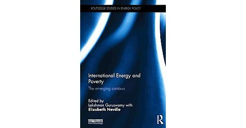 International Energy and Poverty : The Emerging Contours (Hardcover) - image 1 of 1