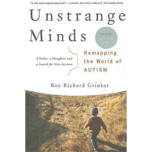 Unstrange Minds - by  Roy Richard Grinker (Paperback) - image 1 of 1