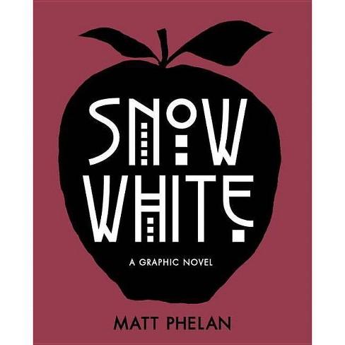 Snow White - by  Matt Phelan (Hardcover) - image 1 of 1