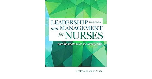 Leadership and Management for Nurses : Core Competencies for Quality Care (Paperback) (RN Anita - image 1 of 1