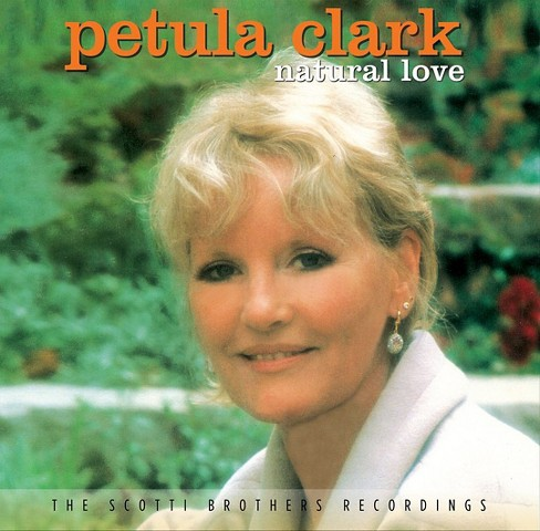 Petula clark - Natural love:Scotti brothers recordin (CD) - image 1 of 1