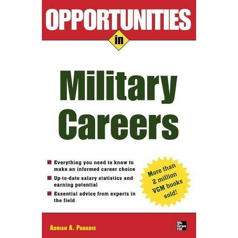 Opportunities in Military Careers, Revised Edition - (Opportunities in ... (Paperback)) (Paperback) - image 1 of 1