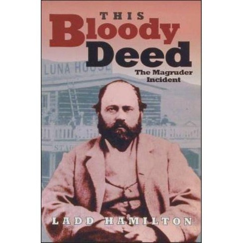 This Bloody Deed - (Lecture Notes in Computer Science;846) by  Ladd Hamilton (Paperback) - image 1 of 1