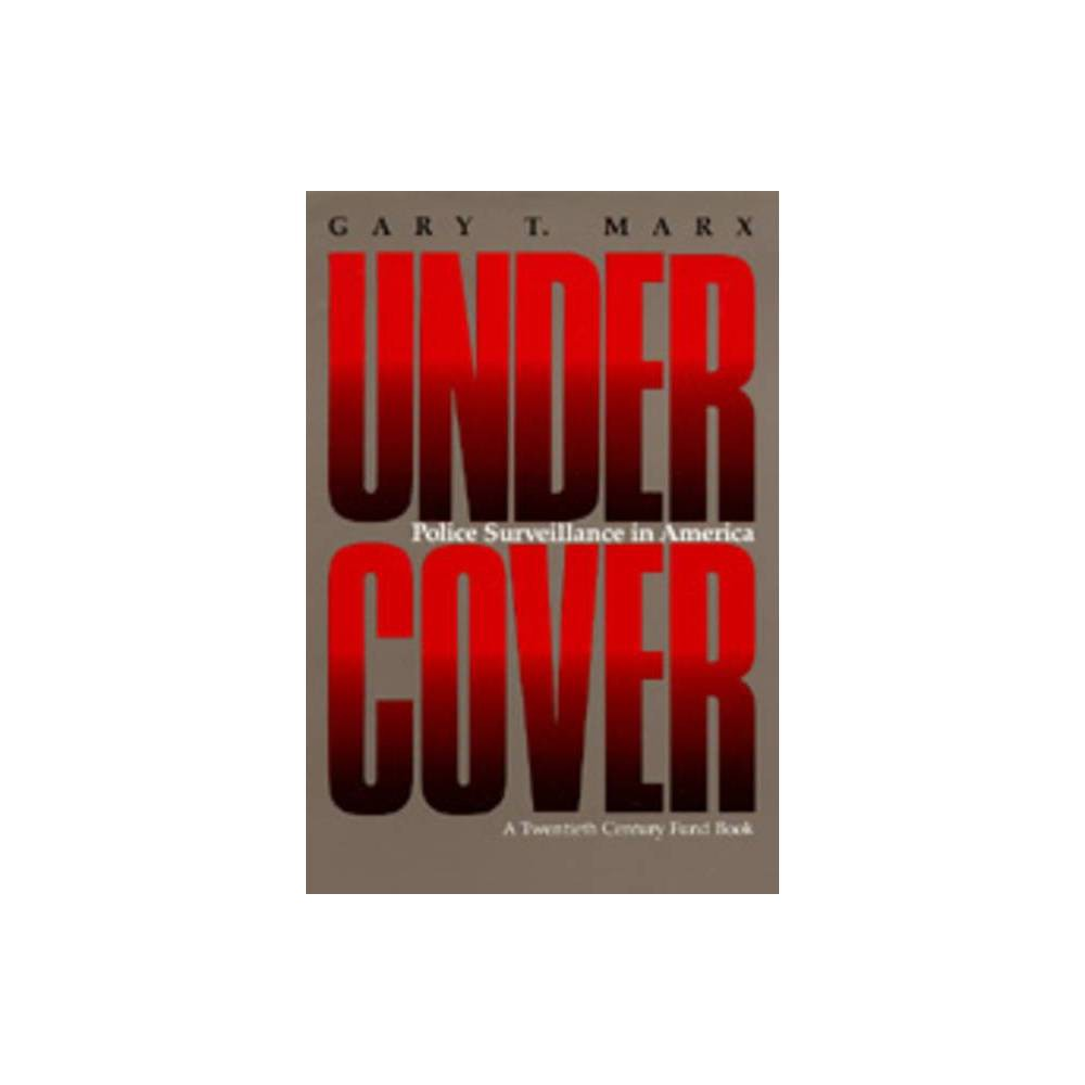 ISBN 9780520069695 product image for Undercover - by Gary T Marx (Paperback)   upcitemdb.com