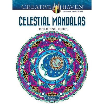 - Creative Haven Celestial Mandalas Coloring Book - (Creative Haven Coloring  Books) By Marty Noble (Paperback) : Target