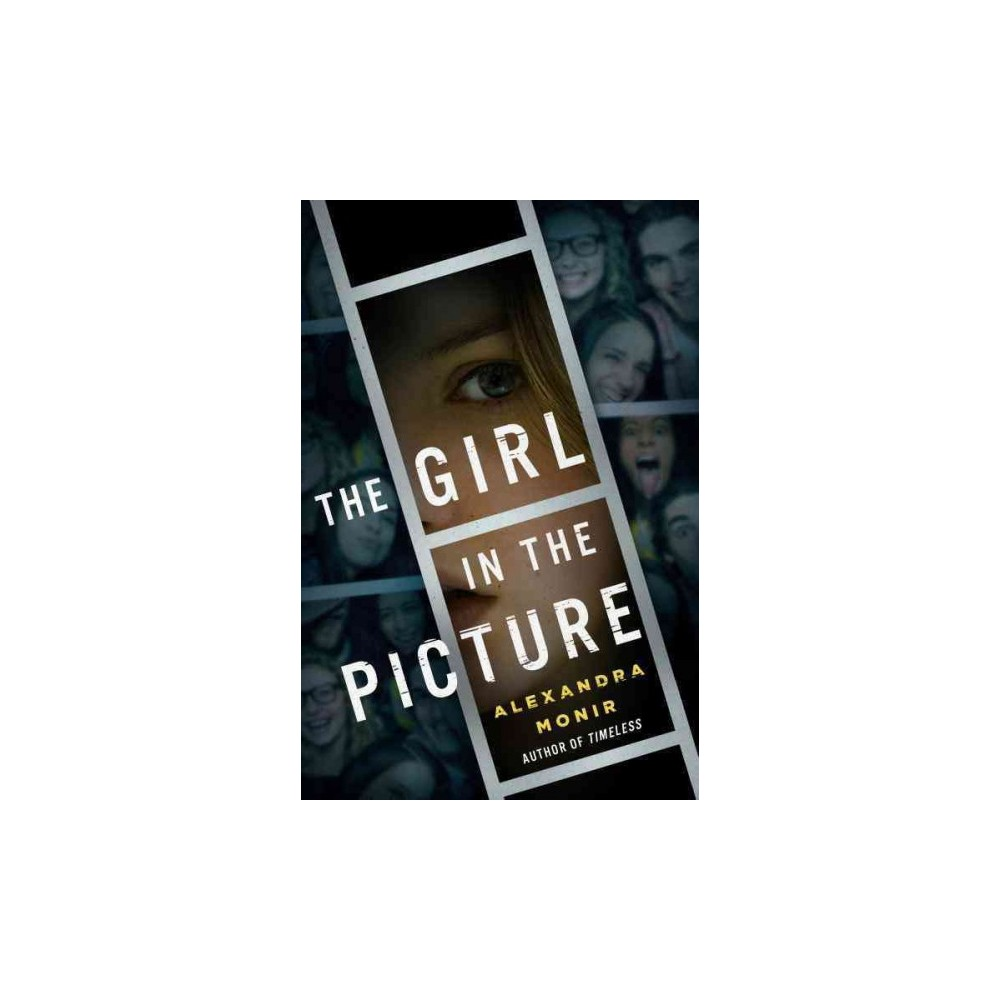 Girl in the Picture (Hardcover) (Alexandra Monir)