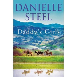 Daddy's Girls - by Danielle Steel (Hardcover)