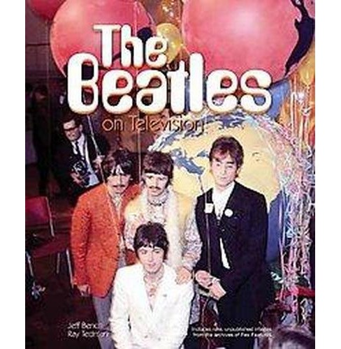 Beatles on Television (Hardcover) (Jeff Bench) - image 1 of 1