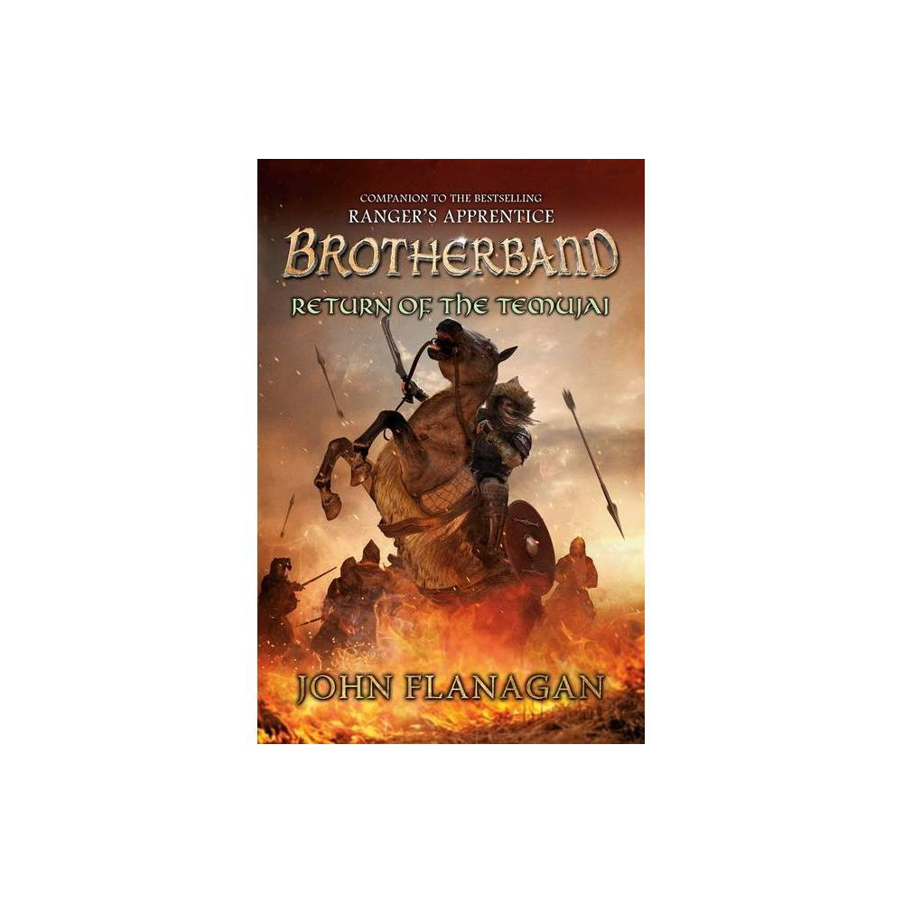 Return Of The Temujai Brotherband Chronicles By John Flanagan Hardcover