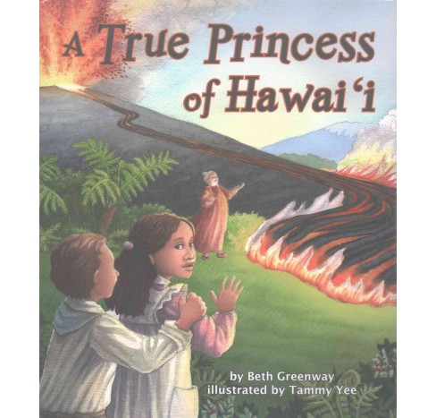 True Princess of Hawai'i (School And Library) (Beth Greenway) - image 1 of 1