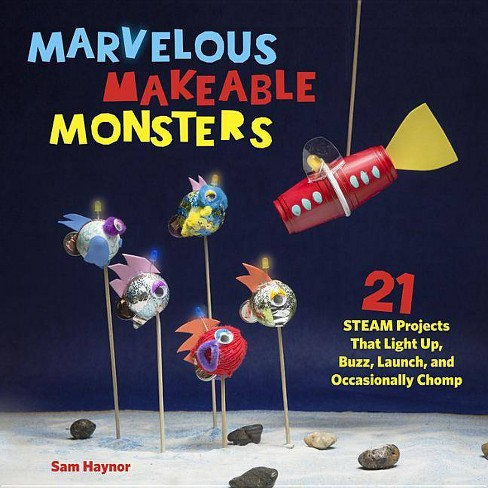 Marvelous Makeable Monsters - by  Sam Haynor (Paperback) - image 1 of 1