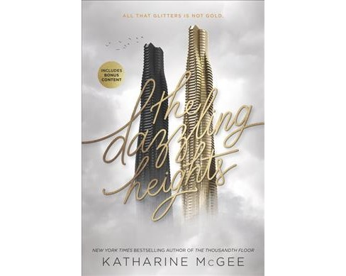Dazzling Heights -  Reprint (Thousandth Floor) by Katharine McGee (Paperback) - image 1 of 1