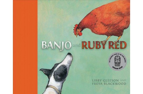Banjo and Ruby Red -  by Libby Gleeson (Hardcover) - image 1 of 1