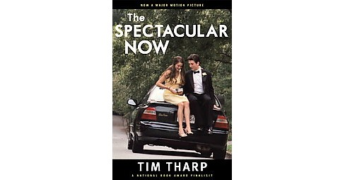 Spectacular Now (Paperback) (Tim Tharp) - image 1 of 1