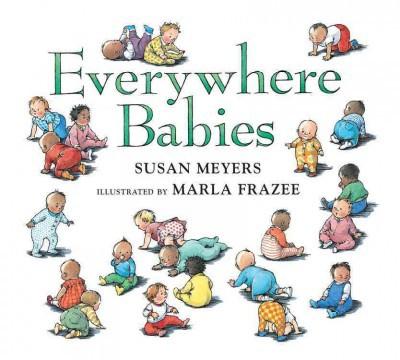 Everywhere Babies (Hardcover)(Susan Meyers)