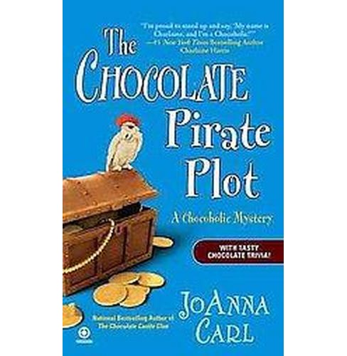 The Chocolate Pirate Plot (Paperback) - image 1 of 1