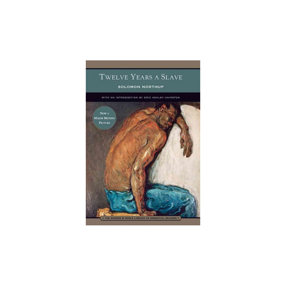 Twelve Years a Slave ( Barnes & Noble Library of Essential Reading) (Paperback)