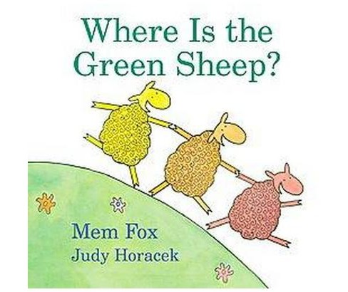 Where Is the Green Sheep (School And Library) (Mem Fox) - image 1 of 1
