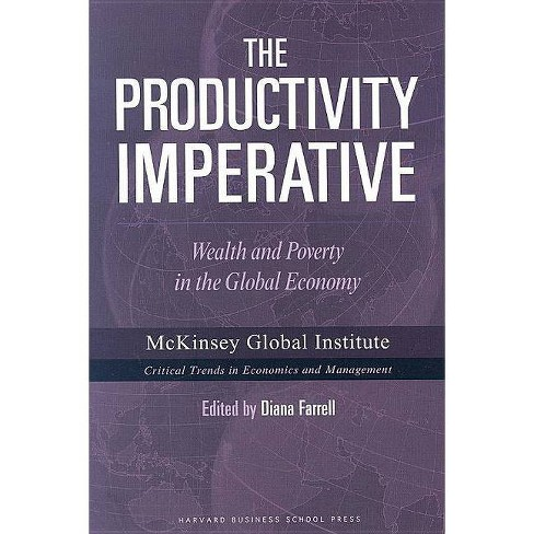 The Productivity Imperative - (McKinsey Global Institute) (Hardcover)