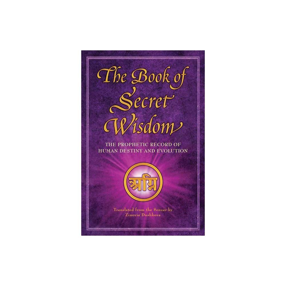 The Book Of Secret Wisdom By Zinovia Dushkova Paperback