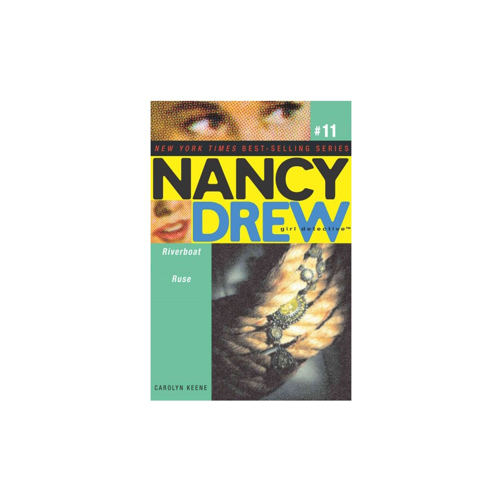 Riverboat Ruse - (Nancy Drew (All New) Girl Detective) by Carolyn Keene (Paperback)