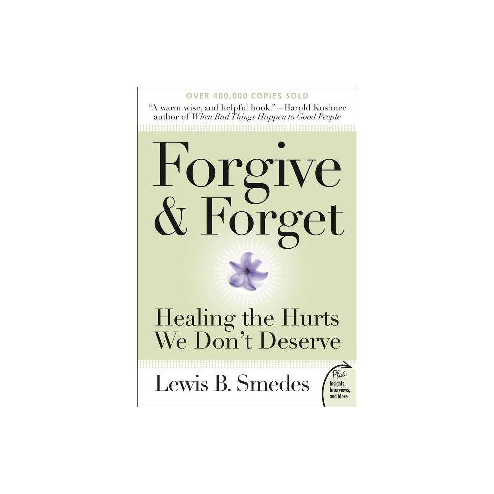 Forgive And Forget By Lewis B Smedes Paperback