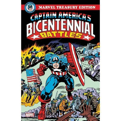 Captain America's Bicentennial Battles: All-New Marvel Treasury Edition - by  Jack Kirby (Paperback)