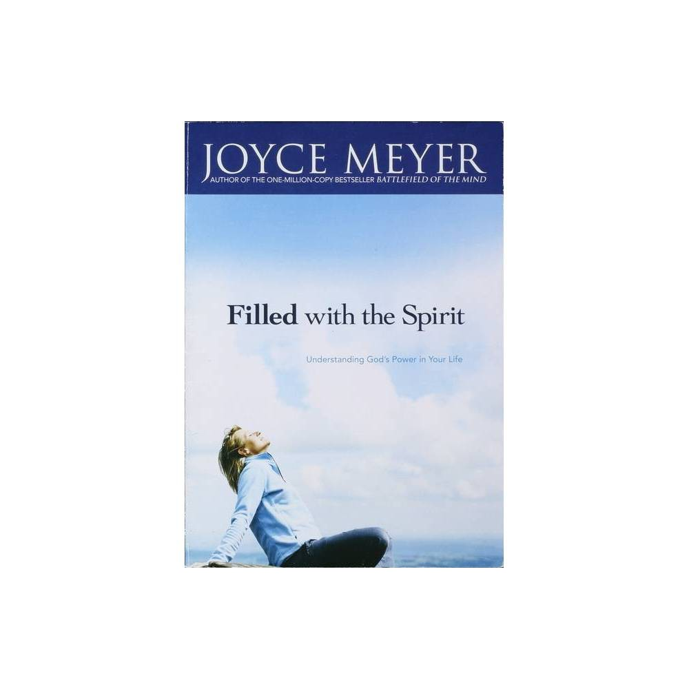 Filled With The Spirit By Joyce Meyer Paperback