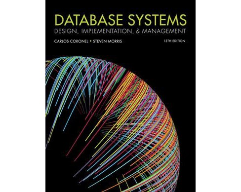 Database Systems : Design, Implementation, and Management -  (Hardcover) - image 1 of 1