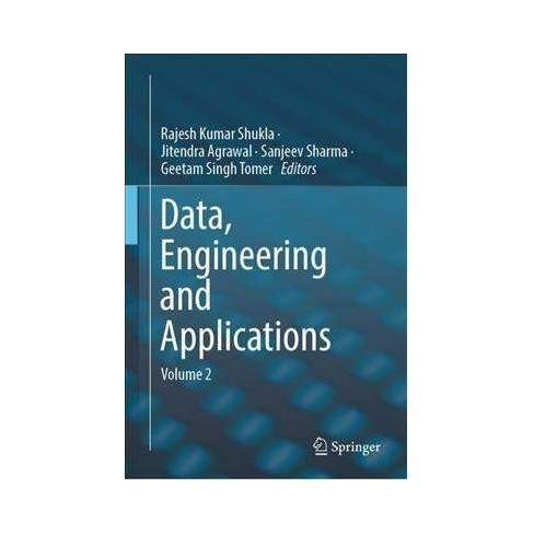 Data, Engineering and Applications - by Rajesh Kumar Shukla (Hardcover)