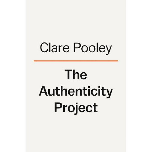 The Authenticity Project - by  Clare Pooley (Hardcover) - image 1 of 1