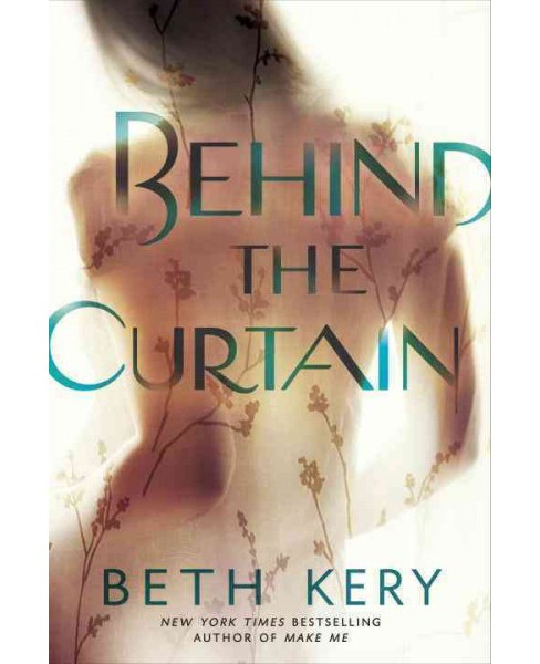 Behind the Curtain (Paperback) (Beth Kery) - image 1 of 1