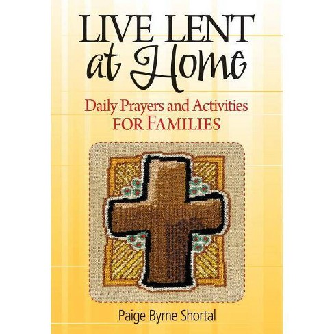 Live Lent at Home - by  Paige Byrne Shortal (Paperback) - image 1 of 1