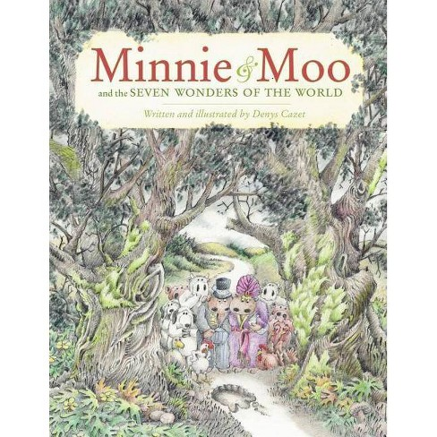 Minnie & Moo and the Seven Wonders of the World - (Minnie and Moo (Live Oak Hardcover)) by  Denys Cazet - image 1 of 1