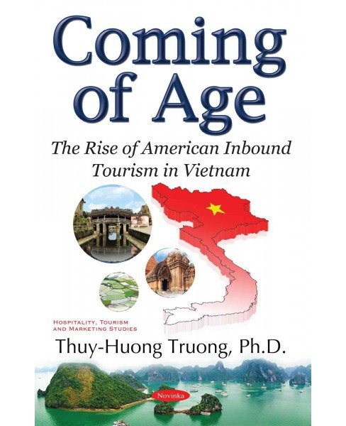Coming of Age : The Rise of American Inbound Tourism in Vietnam (Paperback) - image 1 of 1