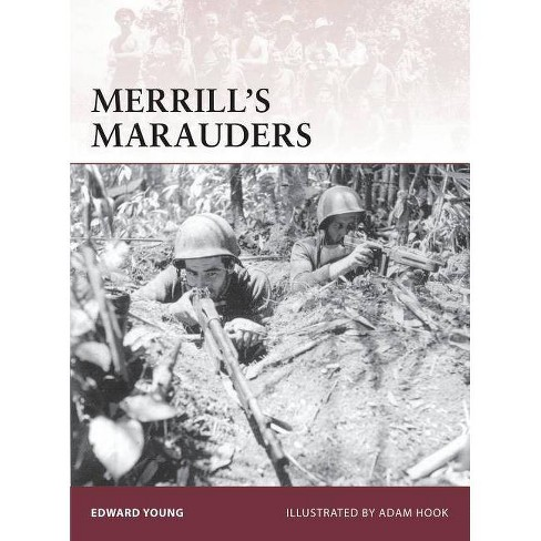 Merrill's Marauders - (Warrior) by  Edward Young (Paperback) - image 1 of 1