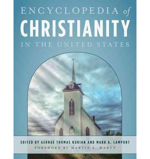 Encyclopedia of Christianity in the United States (Hardcover) - image 1 of 1