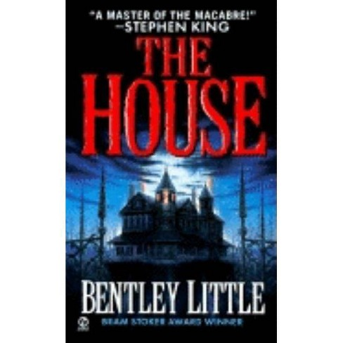 The House - by Bentley Little (Paperback)