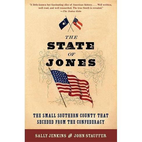 The State of Jones - by  Sally Jenkins & John Stauffer (Paperback) - image 1 of 1