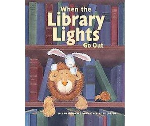 When the Library Lights Go Out (Reprint) (Paperback) (Megan McDonald) - image 1 of 1
