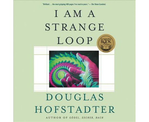 I Am a Strange Loop : Library Edition -  Unabridged by Douglas Hofstadter (CD/Spoken Word) - image 1 of 1