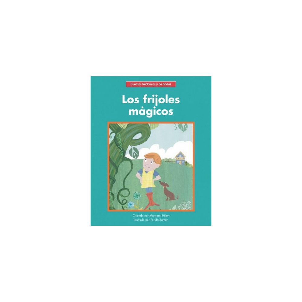 Los frijoles mágicos/ The Magic Beans - by Margaret Hillert (Paperback)
